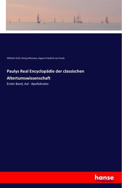 Paulys Real Encyclopädie der classischen Altertumswissenschaft