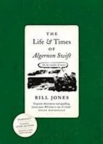 The Life and Times of Algernon Swift