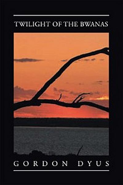 Twilight of the Bwanas