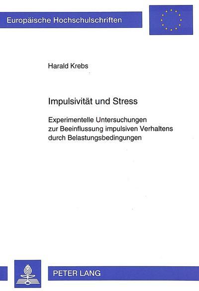 Impulsivität und Stress