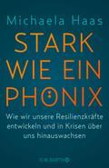 Stark wie ein Phönix: Wie wir unsere Resilien ...