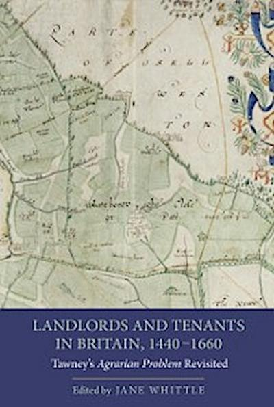 Landlords and Tenants in Britain, 1440-1660