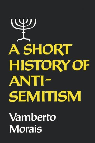 A Short History of Anti-Semitism