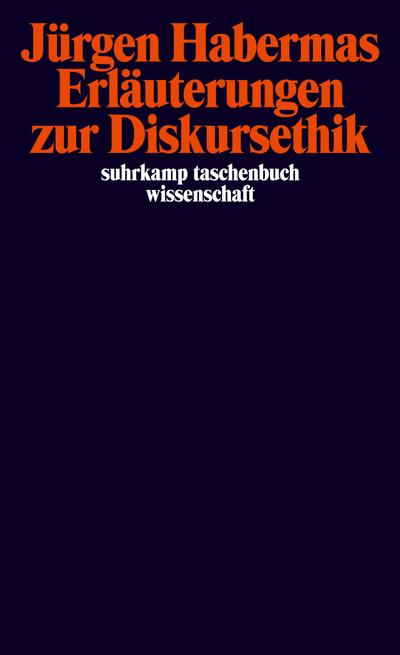 Erläuterungen zur Diskursethik (suhrkamp taschenbuch wissenschaft)