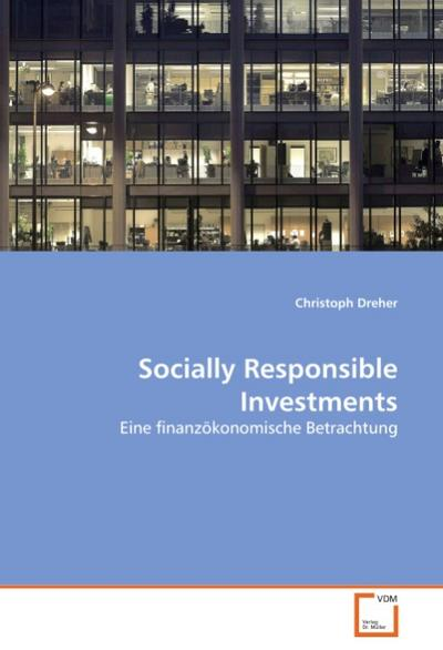 Socially Responsible Investments - Christoph Dreher