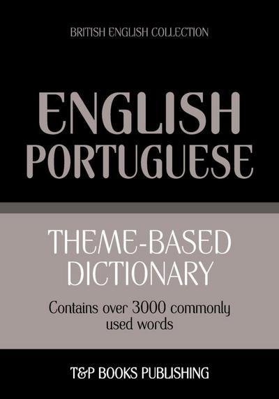 Theme-based dictionary British English-Portuguese - 3000 words