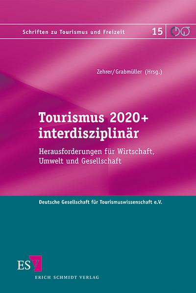 Tourismus 2020+ interdisziplinär
