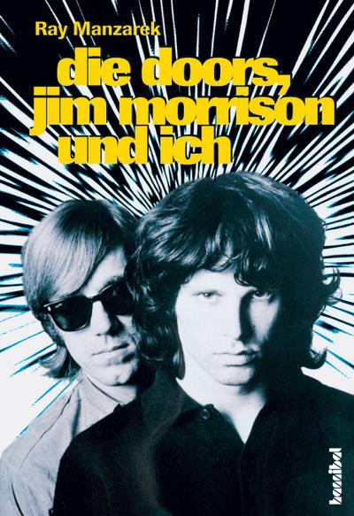 Die Doors, Jim Morrison und ich: Mein Leben mit den Doors