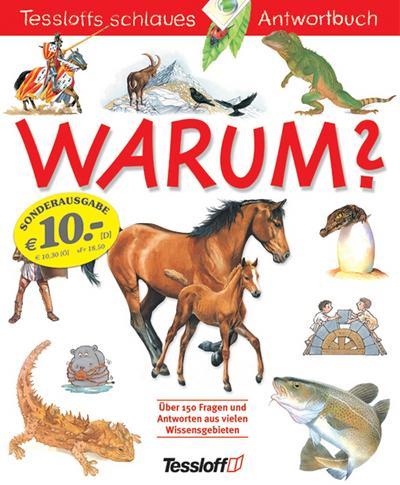 Warum? Rot - Tessloff - Taschenbuch, Deutsch, , Über 150 Fragen und Antworten aus vielen Wissensgebieten, Über 150 Fragen und Antworten aus vielen Wissensgebieten