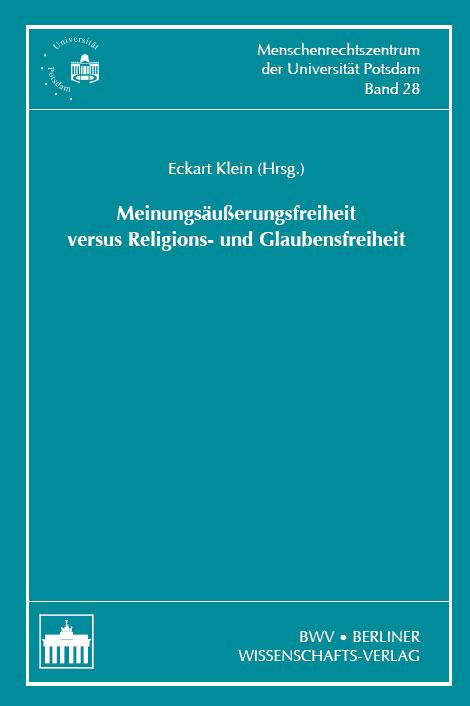 Eckart Klein , Meinungsäußerungsfreiheit versus Religions- u ... 9783830514633