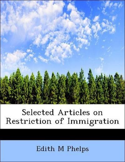 Selected Articles on Restriction of Immigration