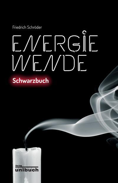 Energiewende: Schwarzbuch