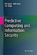 Predictive Computing and Information Security