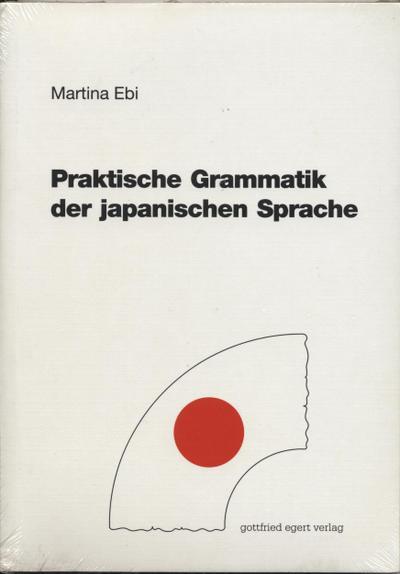 Praktische Grammatik der japanischen Sprache