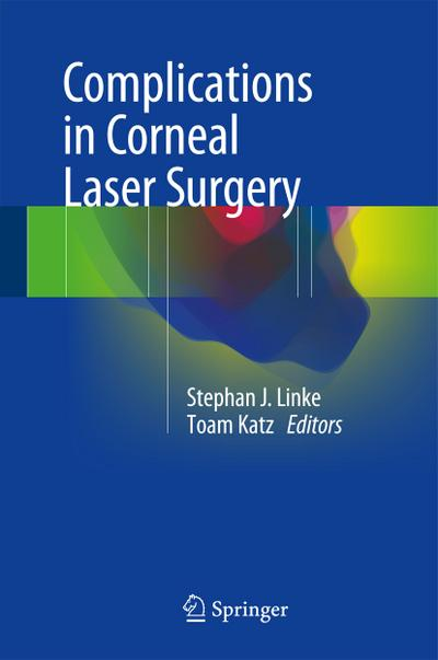 Complications in Corneal Laser Surgery