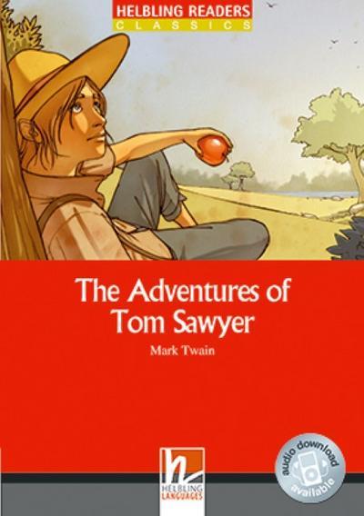 The Adventures of Tom Sawyer, Class Set: Helbling Readers Red Series / Level 3 (A2) (Helbling Readers Classics) - Helbling - Taschenbuch, Englisch, Mark Twain, David A. Hill, Level 3 (A2), Level 3 (A2)