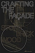 Crafting the Façade