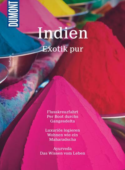 DuMont Bildatlas Indien: Exotik pur - DUMONT REISEVERLAG - Taschenbuch, Deutsch, Jochen Müssig, Exotik pur, Exotik pur