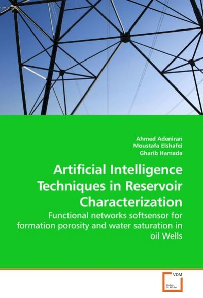 Artificial Intelligence Techniques in Reservoir Characterization