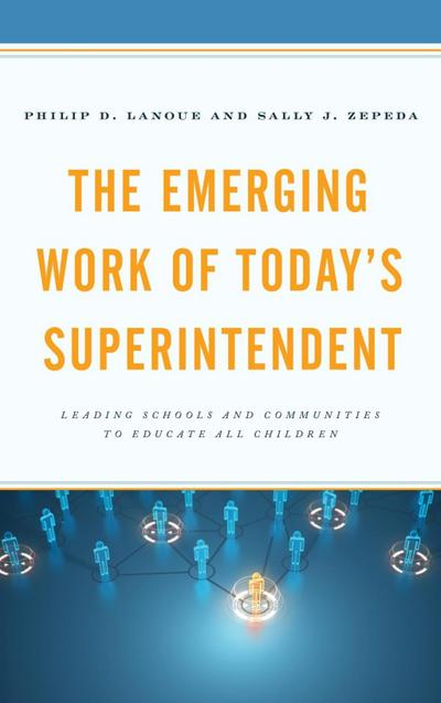 The Emerging Work of Today's Superintendent