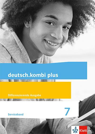 deutsch.kombi plus. Lehrerband mit CD-ROM und Audio-CD 7. Schuljahr. Differenzierende Allgemeine Ausgabe ab 2015