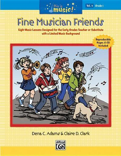 This Is Music!, Vol 3: Fine Musician Friends, Book & CD