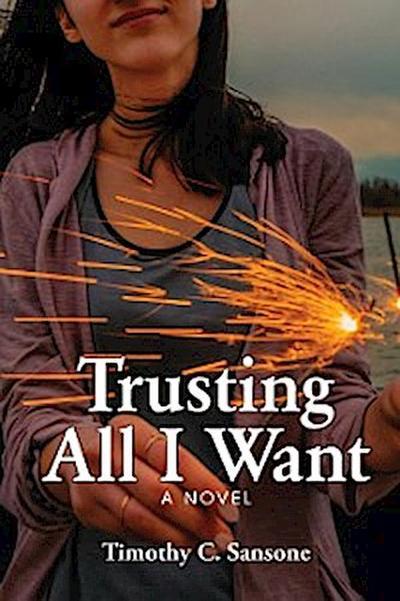 Trusting All I Want