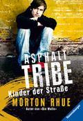 Asphalt Tribe . Kinder der Strasse; RTB