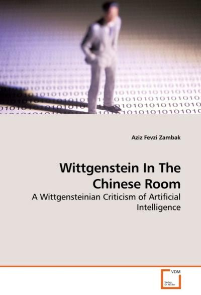 Wittgenstein In The Chinese Room