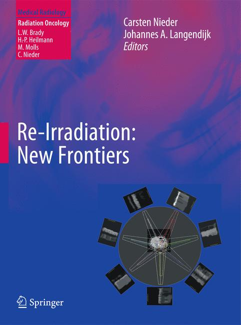 Re-Irradiation: New Frontiers Carsten Nieder