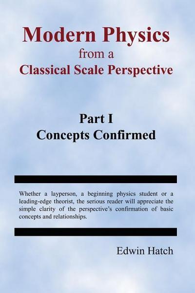 MODERN PHYSICS FROM A CLASSICA