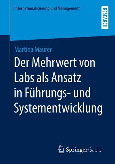 Der Mehrwert von Labs als Ansatz in Führungs- und Systementwicklung