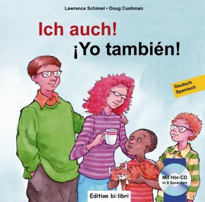Ich auch!, Deutsch-Spanisch. Yo también!, m. Audio-CD