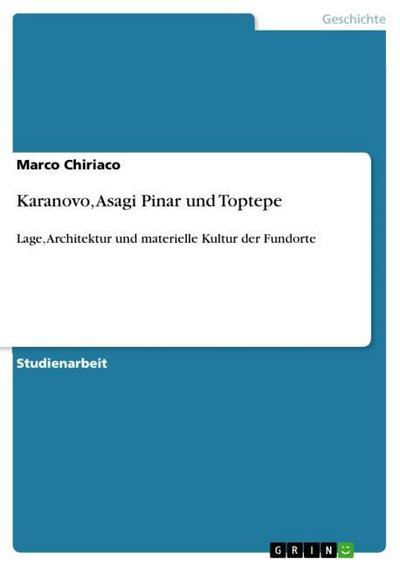 Karanovo, Asagi Pinar und Toptepe