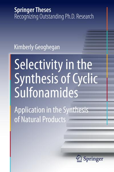 Selectivity in the Synthesis of Cyclic Sulfonamides