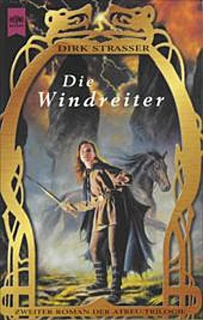 Die Windreiter. 2. Roman der Atreu- Trilogie.
