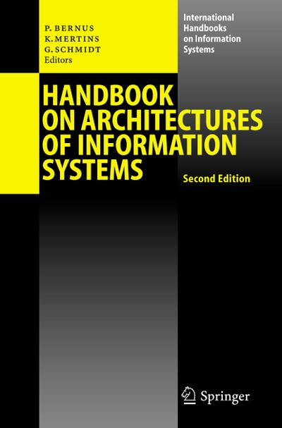 Handbook on Architectures of Information Systems