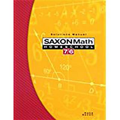 Saxon Math Homeschool 7/6: Solutions Manual