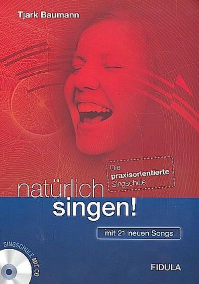 natürlich singen!