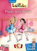 Lesepiraten. Meine beste Freundin Paula - Paula lernt Ballett