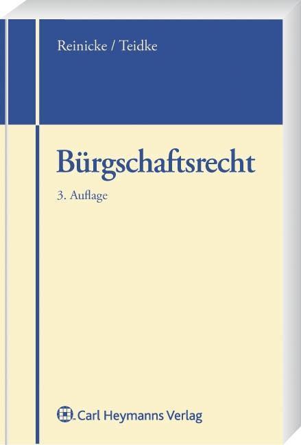 Bürgschaftsrecht - Dietrich Reinicke -  9783800641192