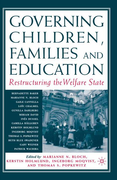 Governing Children, Families and Education