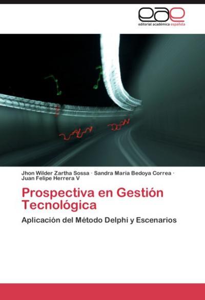 Prospectiva en Gestión Tecnológica
