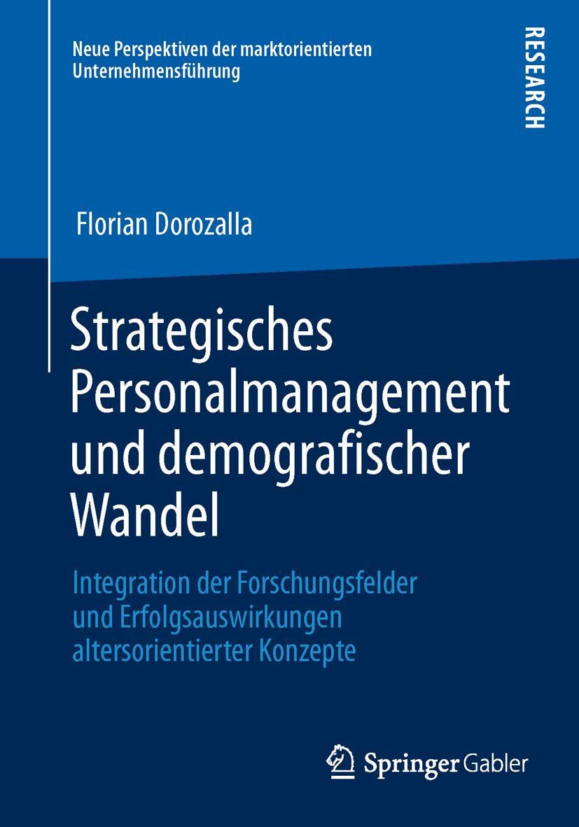 Strategisches Personalmanagement und demografischer Wandel Florian Dorozalla