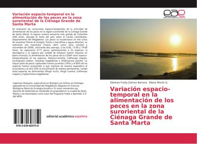 Variación espacio-temporal en la alimentación de los peces en la zona suroriental de la Ciénaga Grande de Santa Marta