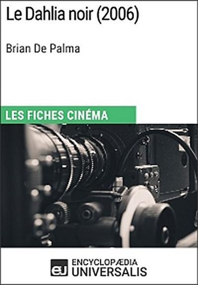 Le Dahlia noir de Brian De Palma
