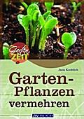 Gartenpflanzen vermehren