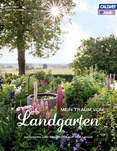 Mein Traum vom Landgarten – eBook