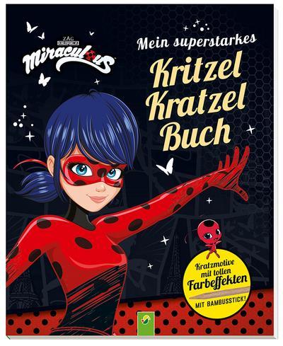 Miraculous - Mein superstarkes Kritzel-Kratzel-Buch