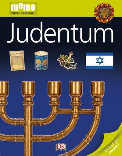 memo Wissen entdecken. Judentum; Das Buch mit Poster!; memo Wissen entdecken; Deutsch; durchgehend Farbfotografien und Illustrationen, mit Poster